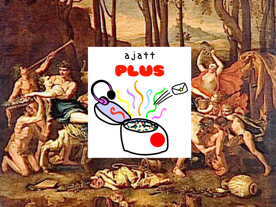AJATT Plus Last Chance Saturnalia Sale